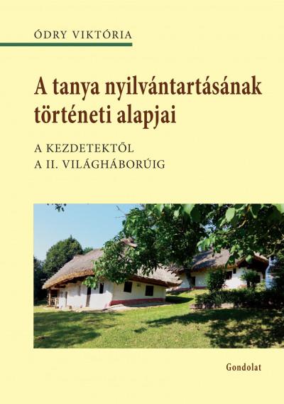 Ódry Viktória - A tanya nyilvántartásának történeti alapjai