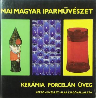 Koczogh Ákos - Kerámia, porcelán, üveg