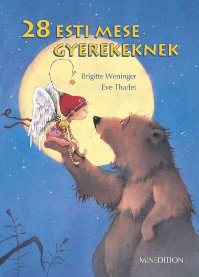 Brigitte Weninger - 28 esti mese gyerekeknek