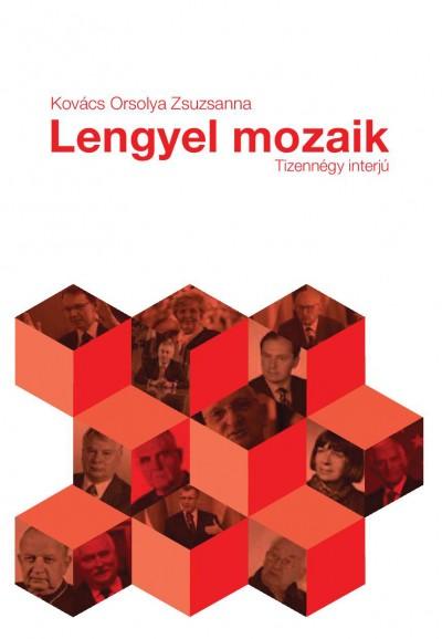 Kovács Orsolya Zsuzsanna - Lengyel mozaik