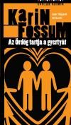 Karin Fossum - Az �rd�g tartja a gyerty�t
