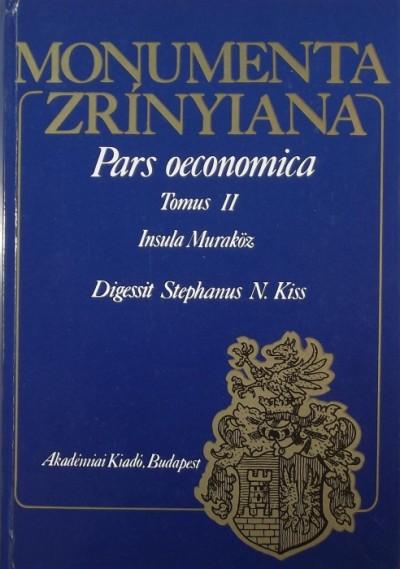 R. Várkonyi Ágnes  (Szerk.) - Monumenta Zrínyiana