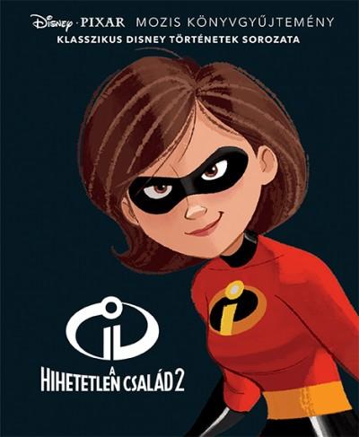 - Disney klasszikusok - A hihetetlen család 2.