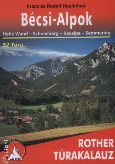 Rudolf Hauleitner - Franz Hauleitner - Bécsi-Alpok
