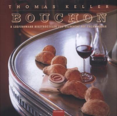 Thomas Keller - Bouchon