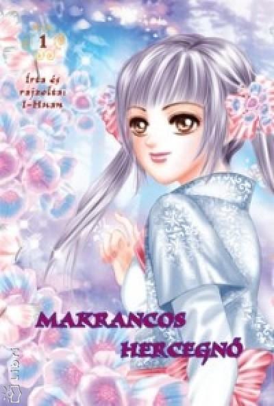 I-Huan - Makrancos hercegnő 1.