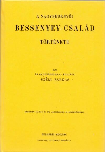 Széll Farkas - A nagybesenyői Bessenyey-család története