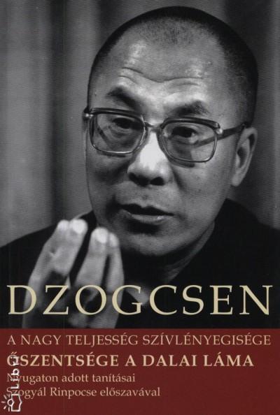Dzogcsen - Őszentsége a Dalai Láma