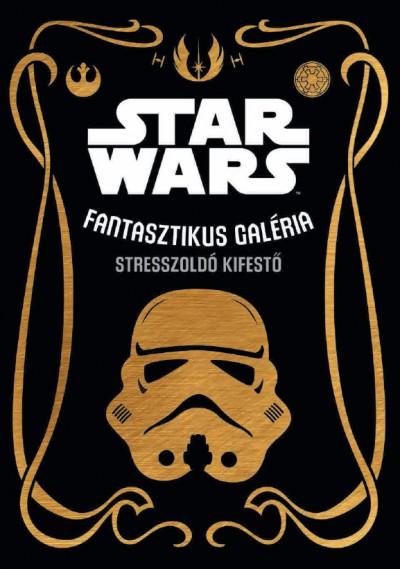 - Star Wars - Fantasztikus galéria - stresszoldó kifestő