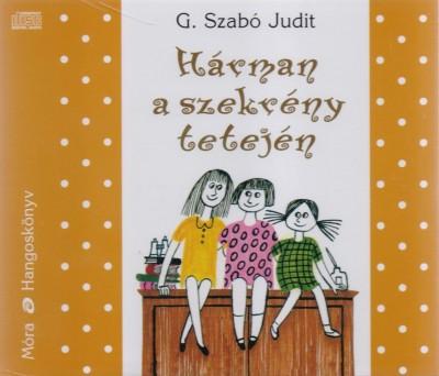H�RMAN A SZEKR�NY TETEJ�N - HANGOSK�NYV -