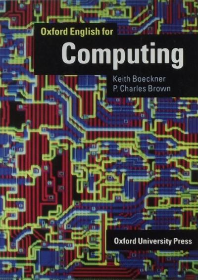 Keith Boeckner - P. Charles Brown - Oxford English for Computing SB