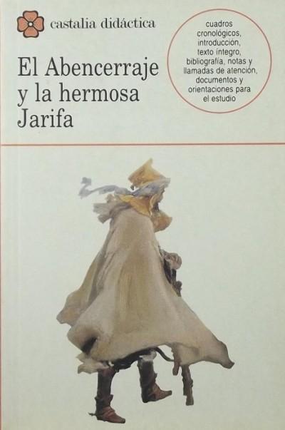 - El Abencerraje y la hermosa Jarifa