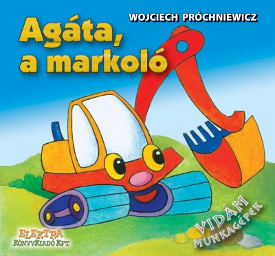 Wojciech Próchniewicz - Agáta, a markoló