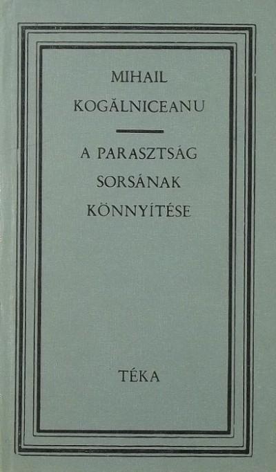 Mihail Kogalniceanu - A parasztság sorsának könnyítése