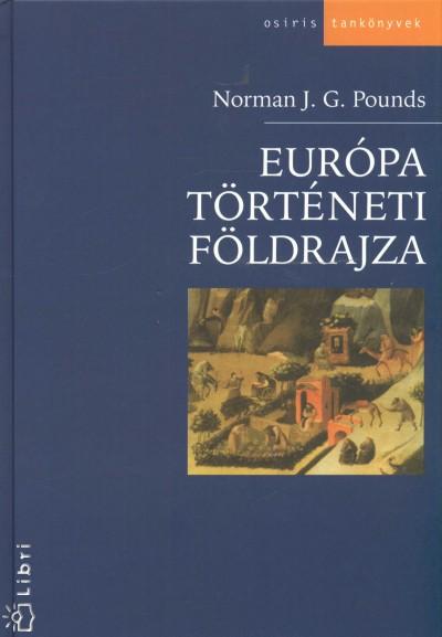 Norman John Greville Pounds - Európa történeti földrajza
