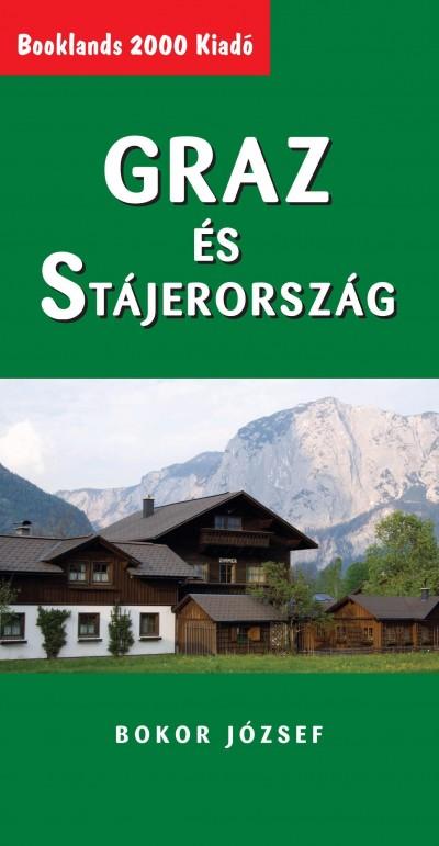 Bokor József - Graz és Stájerország