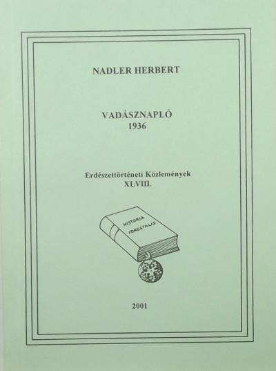 Nadler Herbert - Vadásznapló 1936