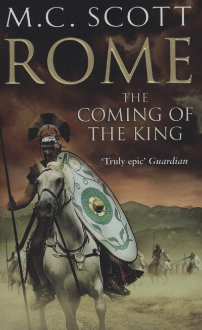 M.C. Scott - Rome: The Coming of the King