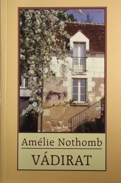 Amélie Nothomb - Vádirat