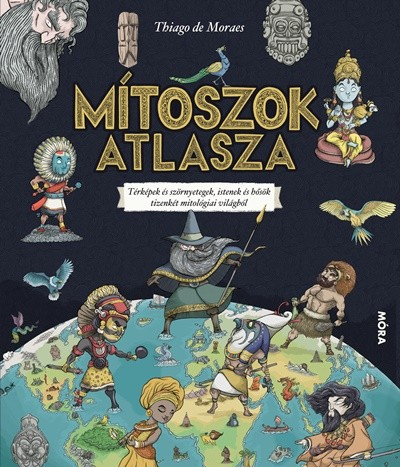 Thiago De Moraes - Mítoszok atlasza