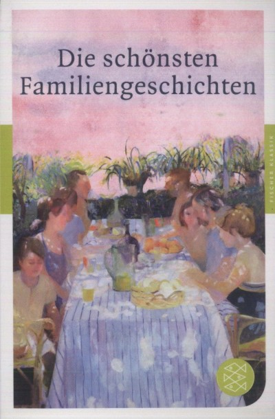German Neundorfer  (Szerk.) - Die schönsten Familiengeschichten