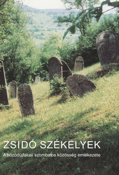 Újlaki-Nagy Réka  (Szerk.) - Zsidó székelyek