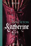 Anya Seton - Katherine 2.