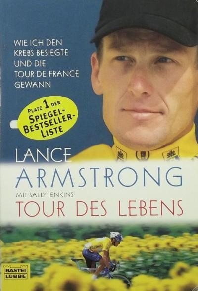 Lance Armstrong - Sally Jenkins - Tour des Lebens