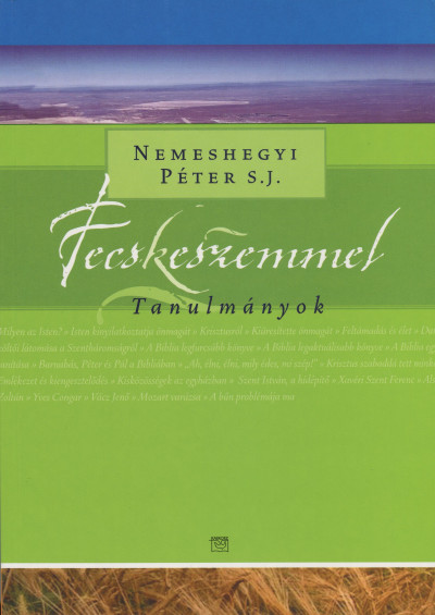 FECSKESZEMMEL - TANULMÁNYOK