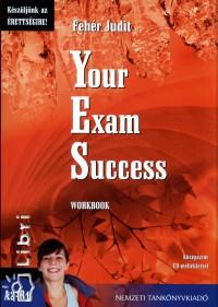 YOUR EXAM SUCCESS WORKBOOK- KÖZÉPSZINT A2-B1 - CD MELLÉKLETTEL