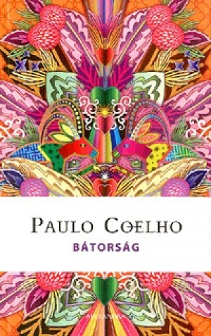 Paulo Coelho - B�tors�g - Napt�r 2016