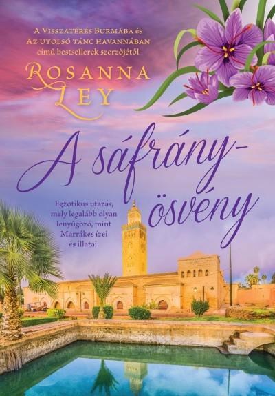 Rosanna Ley - A sáfrányösvény
