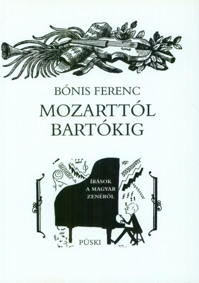 Bónis Ferenc - Mozarttól Bartókig