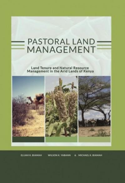 Wilson K. Yab Elijah K. Biamah Michael K. Biamah - Pastoral land management