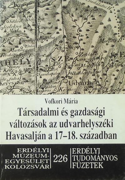 Coroi Artur - Társadalmi és gazdasági változások az udvarhelyszéki Havasalján a 17-18. században