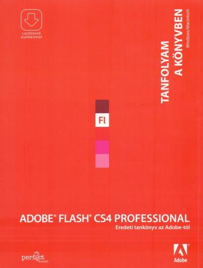 - Adobe Flash CS4 Professional - Tanfolyam a könyvben