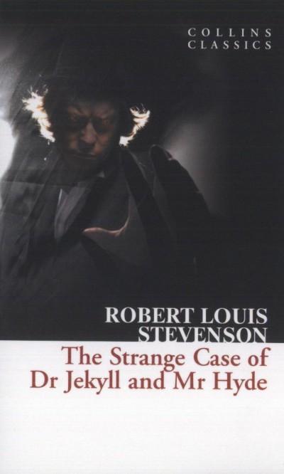 Robert Louis Stevenson - The Strange Case of Dr Jekyll and Mr Hyde