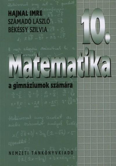 Békéssy Szilvia - Hajnal Imre - Számadó László - Matematika 10. a gimnáziumok számára