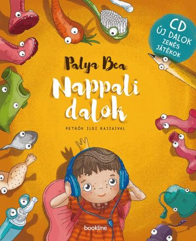 Palya Bea - Nappali dalok + CD zenés játékokkal