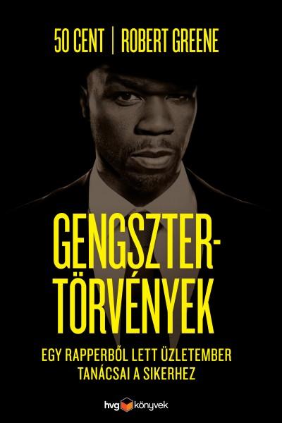50 Cent Robert Greene - Gengsztertörvények