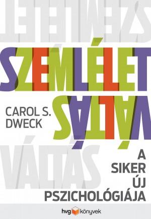 Carol S. Dweck - Szeml�letv�lt�s