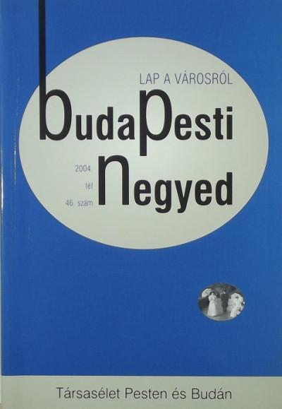 - Budapesti Negyed 2004. tél