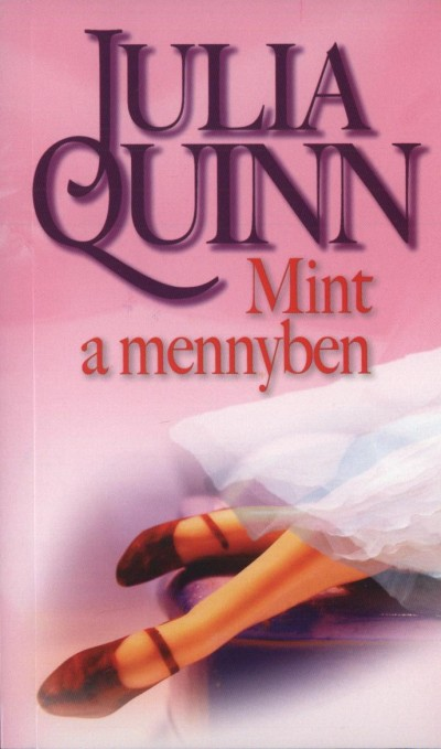 Julia Quinn - Mint a mennyben