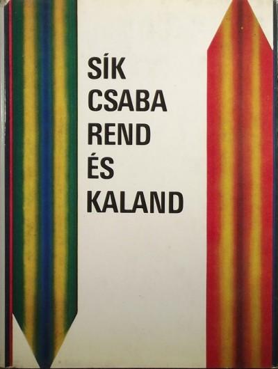 Sík Csaba - Rend és kaland