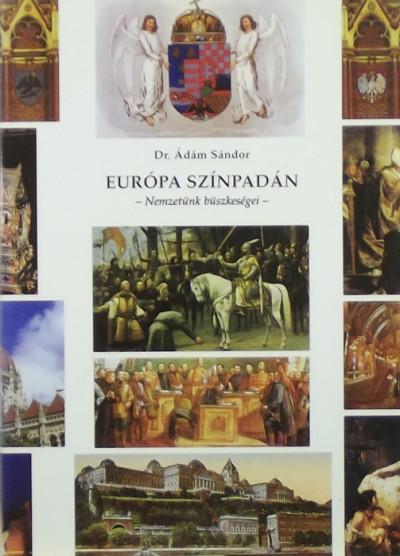 Ádám Sándor - Európa színpadán