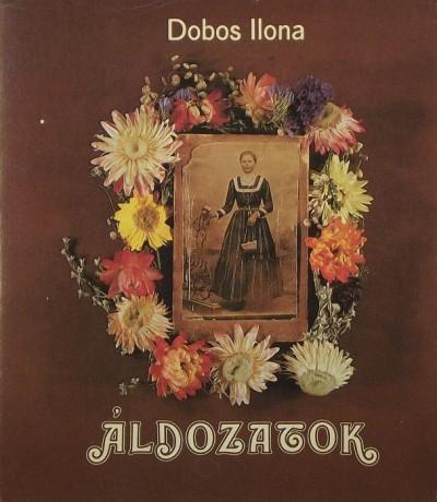 Dobos Ilona - Áldozatok