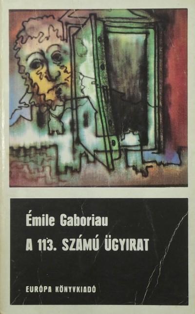Émile Gaboriau - A 113. számú ügyirat