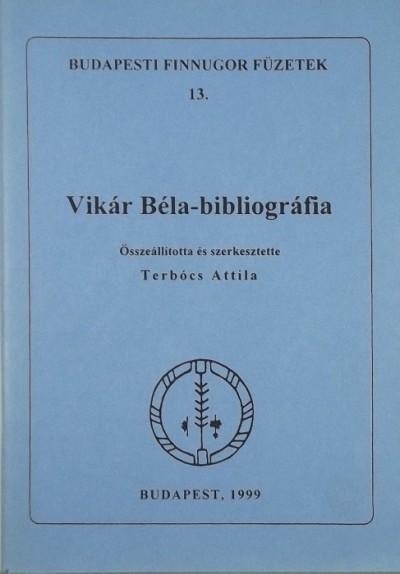 Terbócs Attila  (Szerk.) - Vikár Béla-bibliográfia