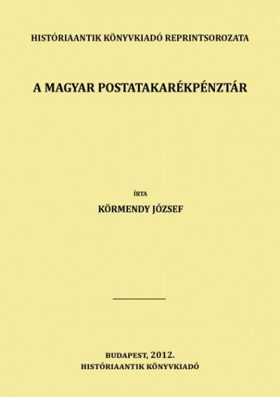 Körmendy József - A magyar postatakarékpénztár