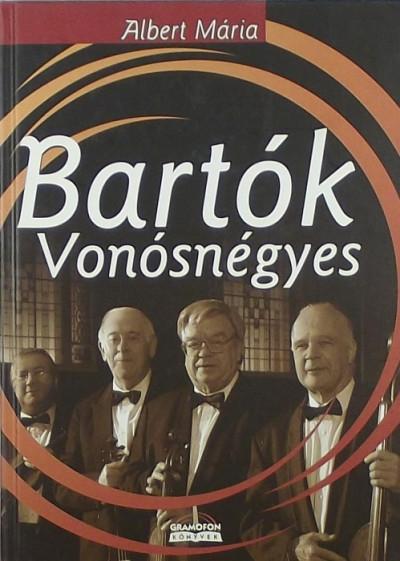 Albert Mária - Bartók Vonósnégyes